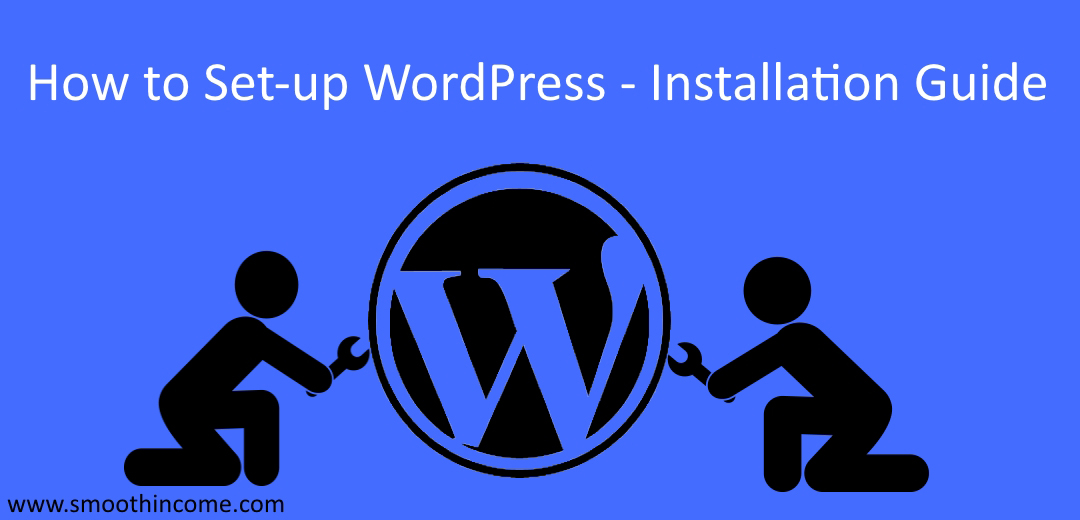How to Set up WordPress Site – Installation Guide