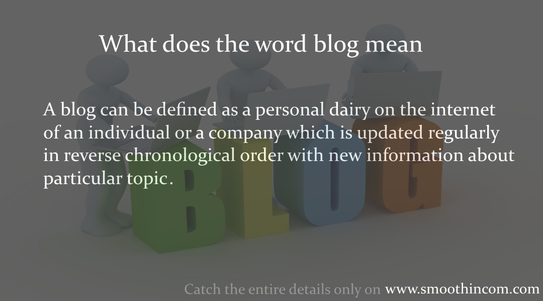 What does BLOG mean – Complete Overview