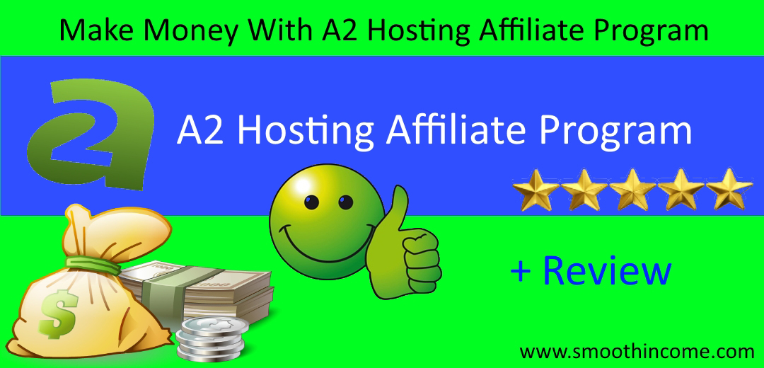A2 Hosting Affiliate : A2 Hosting Affiliate Program Review