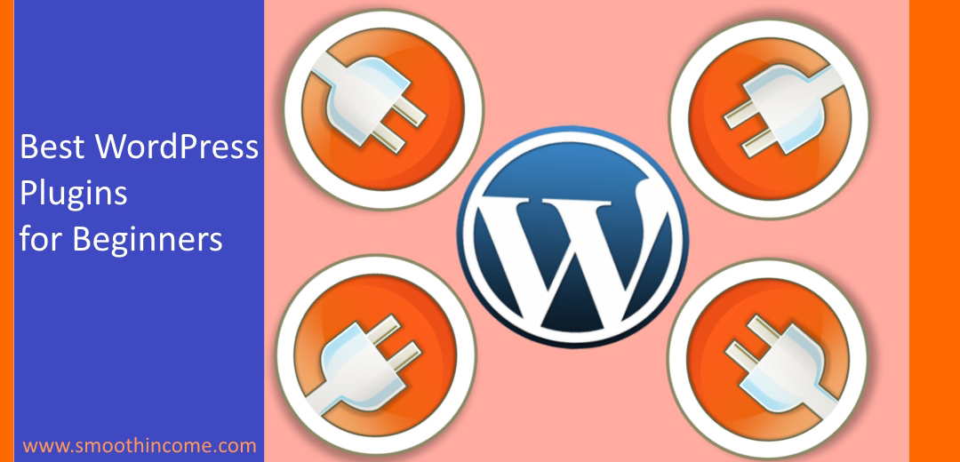 10 Best WordPress Plugins for Beginners – Top Essential Plugins