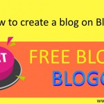 How to create a blog on Blogspot Start Free on Blogger.com