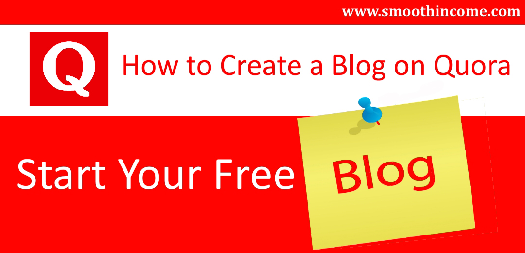 How to create a blog on Quora – Start free site