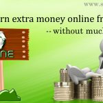 How to earn extra money online from home without much investment