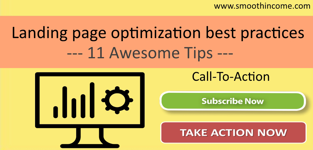 Landing page optimization best practices – 11 Awesome Tips