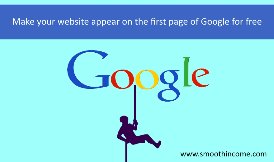 How to make your website appear on the first page of Google for free
